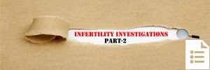 infertility-investigation-part-2