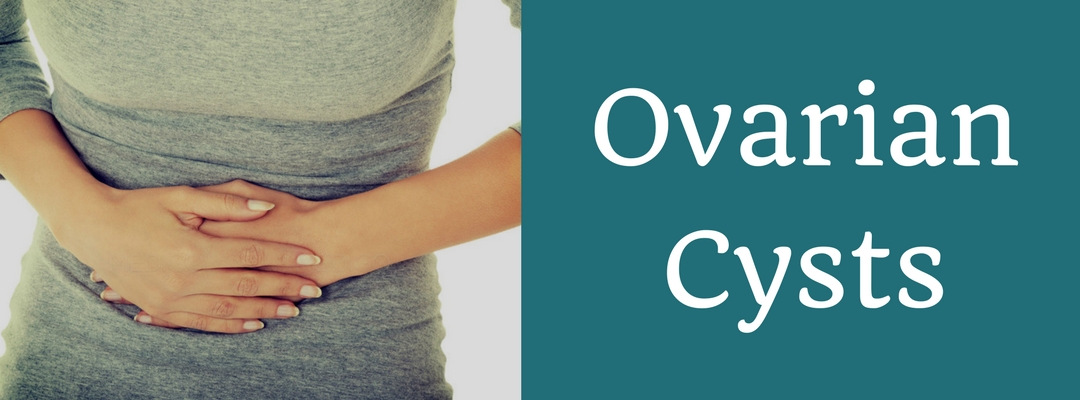 Ovarian Cysts and Their Link with Fertility