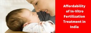 Affordable IVF Treatment in India